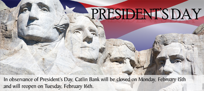 Catlin Bank - Closed on President's Day